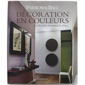 Livre d'inspiration Farrow & Ball decoration en couleurs